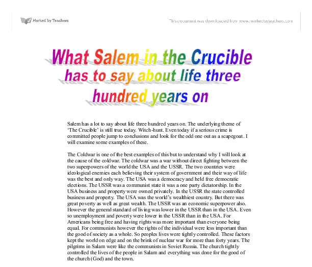 the crucibles relevance to todays society essay A summary of themes in arthur miller's the crucible perfect for acing essays, tests the crucible is set in a theocratic society.