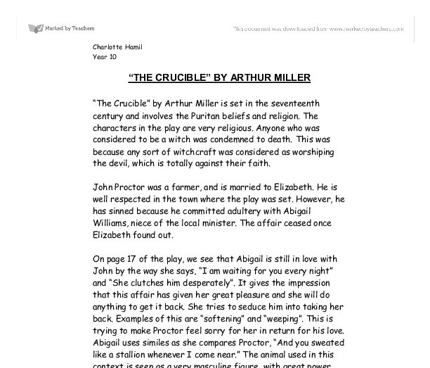 the crucible consider how miller uses character essay Consider – why is this in the same groups as last time take notes on the character you have been allocated and answer miller uses staging well here to.