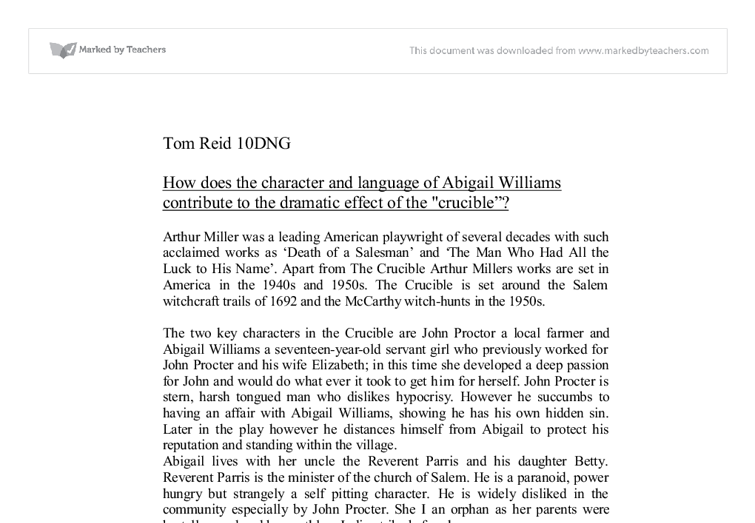 an essay on the crucible abigail Elizabeth proctor and abigail williams are two important women in the crucible they are basically opposite of each other, which makes their characters vit.