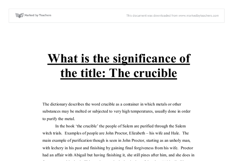 the final scene from the crucible essay The crucible - essay time the time has come, my dear students, to write your essay on the crucible we are going to go through the writing process one step at a time final draft due at the end of class (at least 2 pages) : october 2/3.