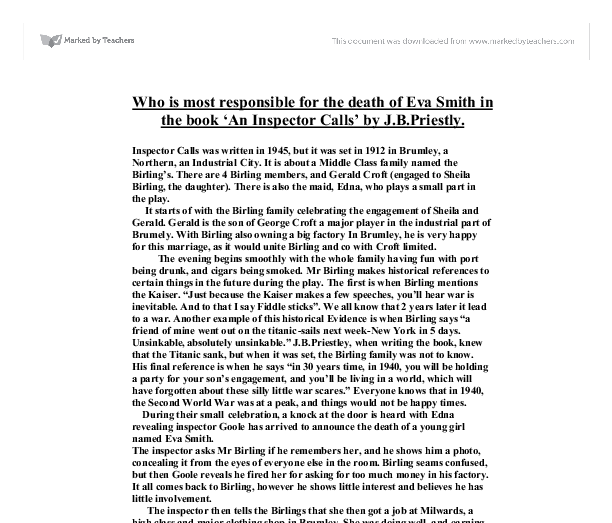 who was most to blame for the death of eva smith essay An inspector calls in this essay i will examine each character in detail to establish if any of them are responsible for eva smith's death i shall also consider eva.