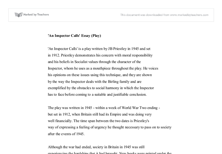 the play an inspector calls 3 essay Gcse example essay: dramatic tension in jb priestly's an inspector calls an inspector calls was written by jb priestley, after the second world war it is set in the spring of 1912 in the fictitious town of brumley, england.