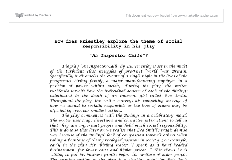 how is the theme of responsibility explored in an inspector calls essay In what ways does priestley explore responsibility in an priestley explore responsibility in an inspector calls show.