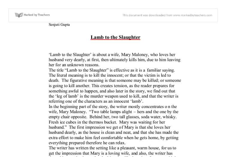 lamb to the slaughter essay conclusion Lamb to the slaughter by roald dahl the room was warm, the curtains were closed, the two table lamps were lit on the cupboard behind her there were two glasses and.