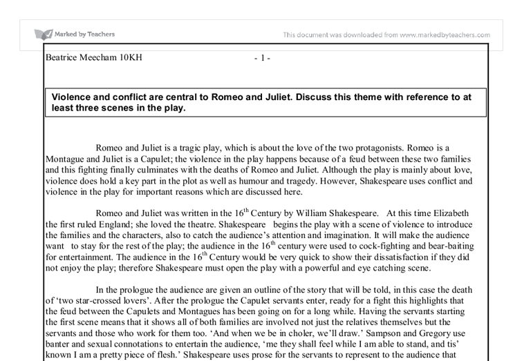 essay violence conflict central romeo juliet Free essay: violence and conflict in william shakespeare's romeo and juliet romeo and juliet is a tragic play, which is about love, romance.