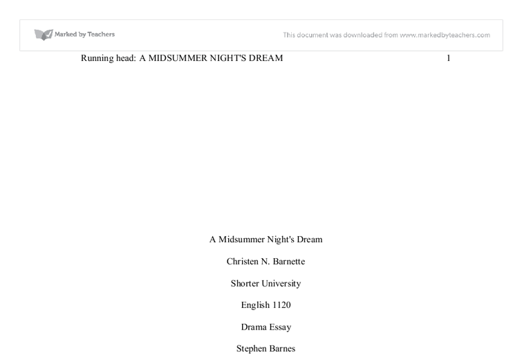 "shakespeares a midsummer nights dream essay These thesis statements offer a short summary of ""a midsummer night's dream"" by shakespeare in terms for this argumentative essay on a midsummer night's."