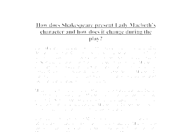 how does shakespeare present lady macbeth s character and how does  document image preview