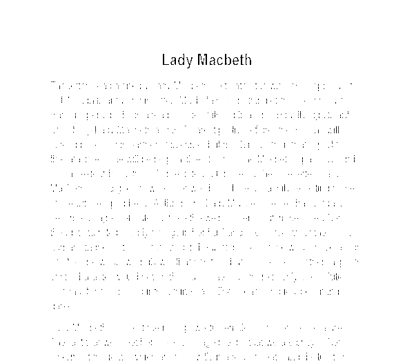 lady macbeths character essay One of canonical literature's strongest and also most tragic female characters, lady macbeth often captures students' imagination and raises numerous questions about the nature of good and evil, the capacity of a character to change , and the power one individual can have over another, among other things the essay.