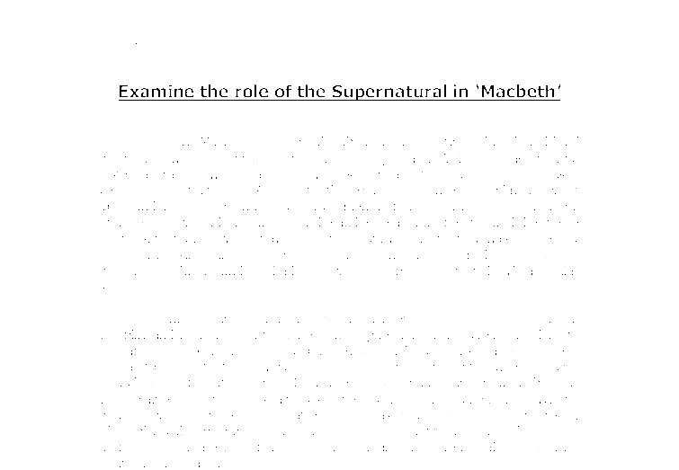 an analysis of the supernatural elements in the play macbeth by william shakespeare A critical analysis of william shakespeare's 'macbeth' that shakespeare was indebted, in the supernatural parts macbeth - an analysis of the play and.