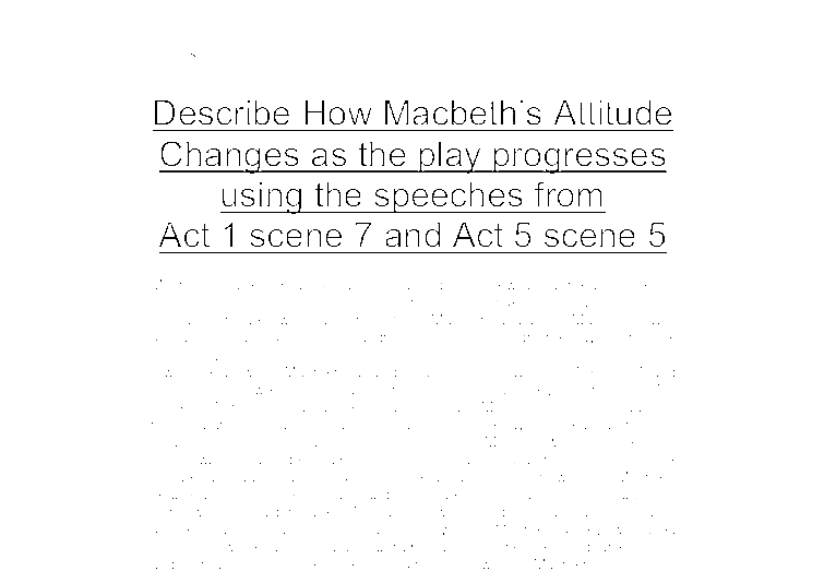 macbeth act ii essay questions Though macbeth learns in act 5 that he isn't safe from macduff [all parts of the topic covered in question] these essays analyze macbeth essay test.