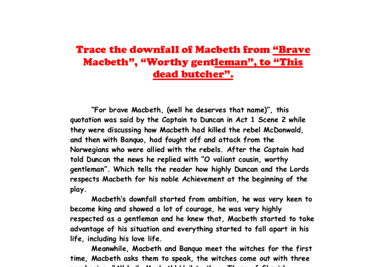 an analysis of the tragic downfall of macbeth in macbeth a play by william shakespeare Ambition is the driving force of the play as this analysis reveals  it causes the  downfall of both macbeth and lady macbeth and triggers a series of   shakespeare does not give either character the opportunity to enjoy what they  have  explore the story of macbeth, shakespeare's most intense tragedy.