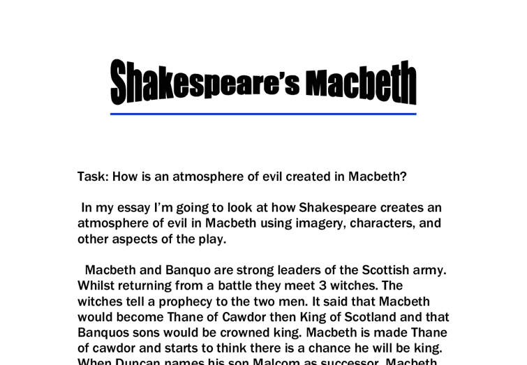 how does shakespeare create atmosphere essay Essay on deceit and betrayal in shakespeare's macbeth - deceit and betrayal in shakespeare's macbeth shakespeare's play macbeth is considered one of his great tragedies the play fully uses plot, character, setting, atmosphere, diction and imagery to create a compelling drama.