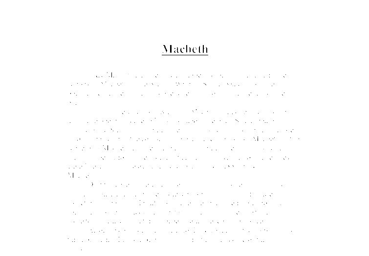 downfall of macbeth essay The downfall of macbeth the downfall of macbeth macbeth, written by william shakespeare, is the tragic tale of macbeth, a virtuous man, corrupted by power and greed.