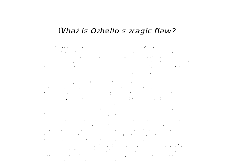 othello tragedy essay questions Tragedy in othello 7 pages 1690 words march 2015 saved essays save your essays here so you can locate them quickly topics in this paper.