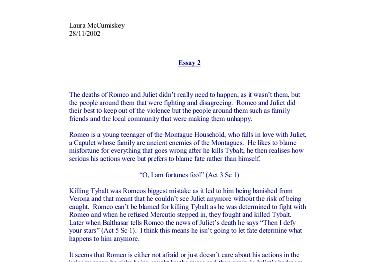romeo and juliet titles for essays Essays and criticism on william shakespeare's romeo and juliet - essays who is most to blame for the deaths of romeo and juliet there are several people that could be blamed for the deaths of these two young people, including their parents, by keeping the feud between the two families going.
