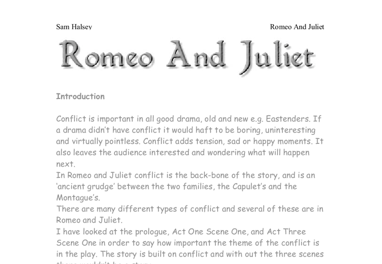 "essay romeo A list of romeo and juliet argumentative essay topics being asked to make a list of essay topics based on a romantic story is always enthralling, especially when it is no other play than ""romeo and juliet."