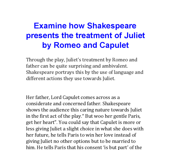 examine how shakespeare presents essay Examine the way shakespeare presents the relationship between romeo and rosaline and romeo and juliet in the early parts of the play essay.