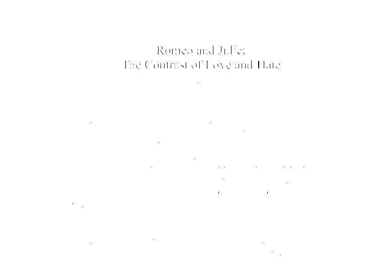 is romeo and juliet about love or hate essay But you will also find a rich vein of vitriolic romeo and juliet hate  the play is  about first love cut short, not an essay on whether or not kids.