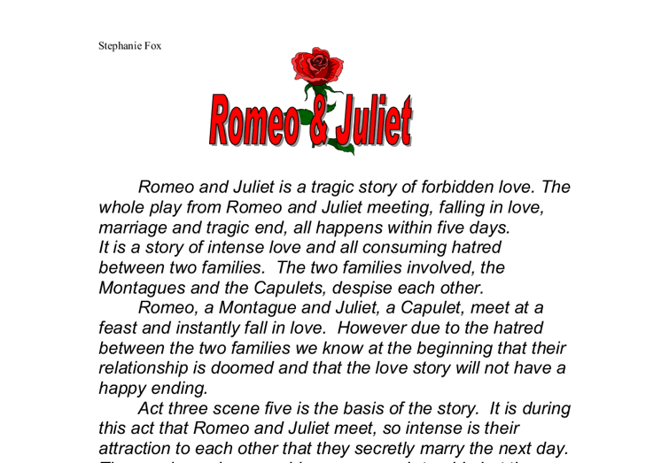 essay on love in romeo and juliet Shakespeare portrays love in romeo and juliet in many ways their love is portrayed by images of light and dark and is juxtaposed against death, and he sets next to romeo and juliet the love associated with sight and appearances in all, their love is of another world the love of romeo and juliet is portrayed as.
