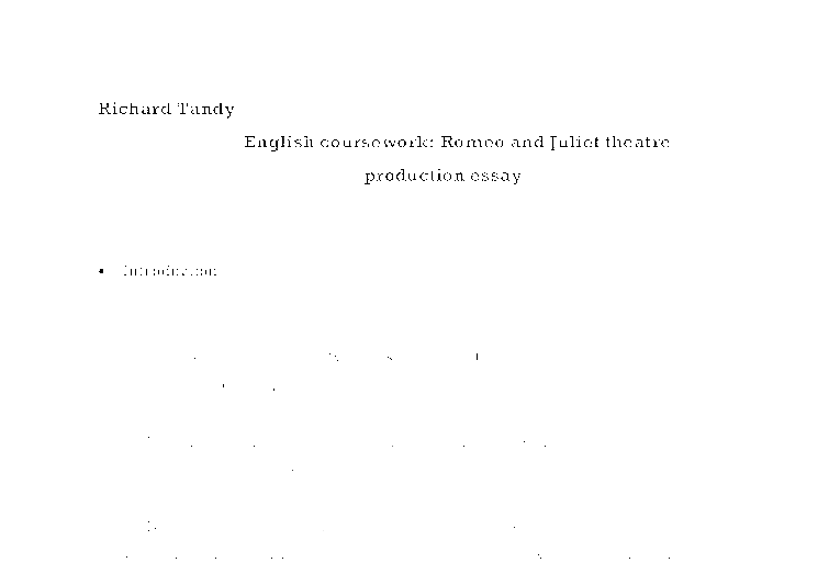 romeo and juliet theatre production essay gcse english marked  document image preview