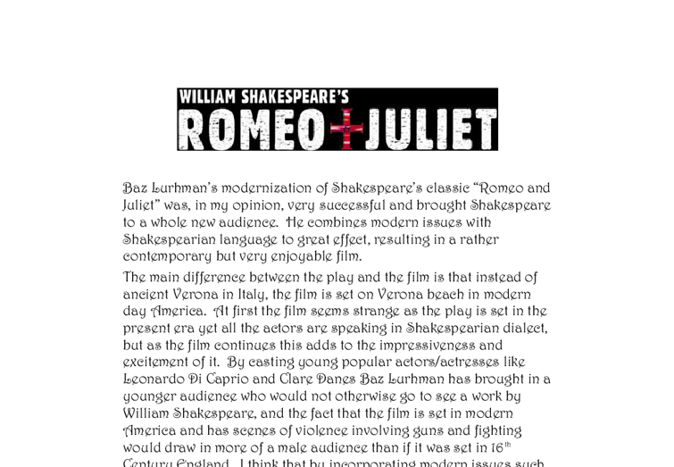 baz lurhman essay In baz luhrmann's dramatisation, he breaks away from the traditional style of romeo and juliet and does a more modern ghost writing essays.