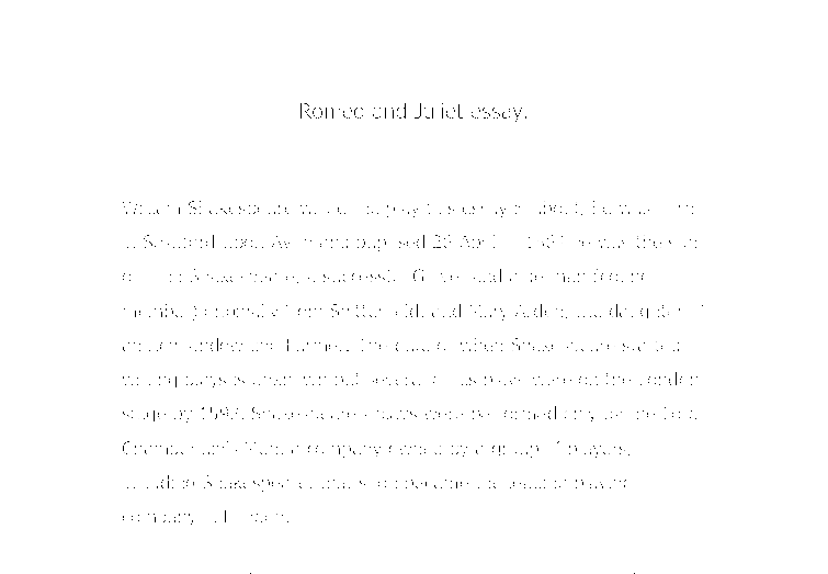 unfinished romeo and juliet essay my teacher said it was at a  document image preview