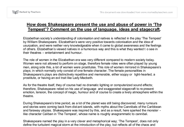 shakespeare tempest essay questions Caliban's speech is most remarkable and compelling largely because of how different it is from anything he has said before caliban frequently describes the qualities of the island, but usually these descriptions relate to the torments prospero subjects him to.