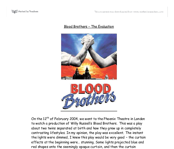 blood brothers gcse essay Blood brothers by willy russell (drama) - a collection of teaching resources for gcse drama, including warm-ups, games, role play and freeze frames with free pdfs to download.