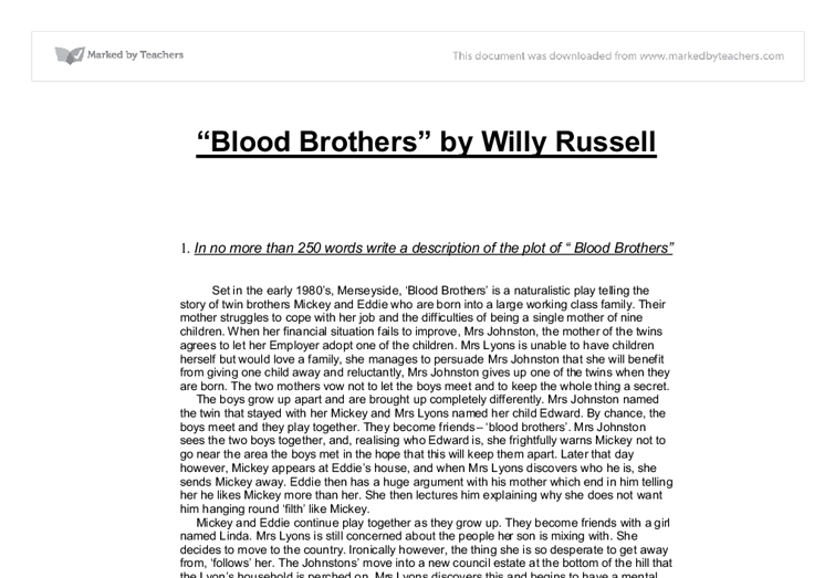 blood brothers essay on class Review of blood brothers - blood brothers essay example blood brothers is a musical that explores divides in society caused by class - review of blood brothers introduction.