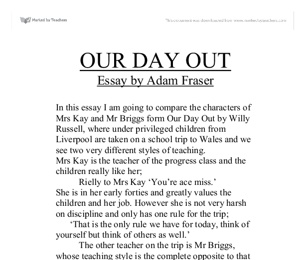 "our day out coursework essay Approaching literary themes in an ""our day out"" essay different literary courses also carry specific requirements to make sure that you understand the readings."