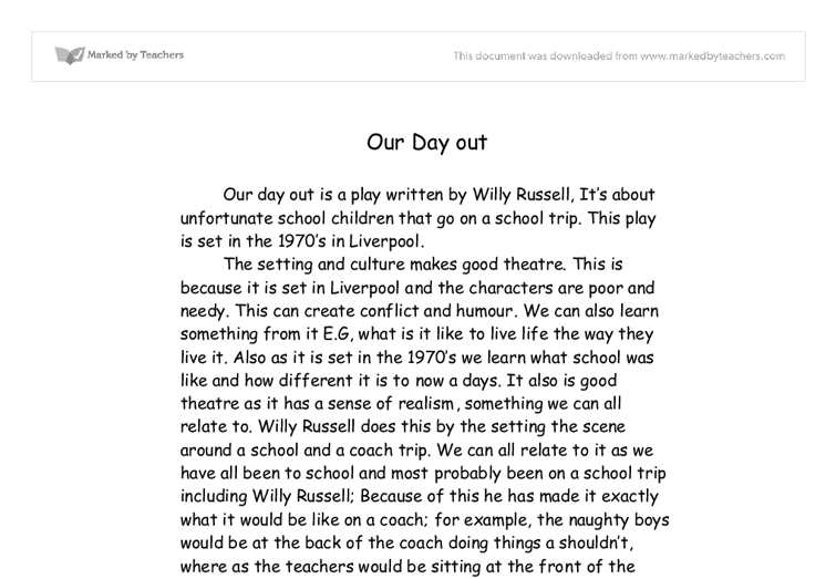 our day out essay plan Free day out papers, essays powerful essays: our day out by willy russell - our day out by willy who were dylan and eric, what was their plan.