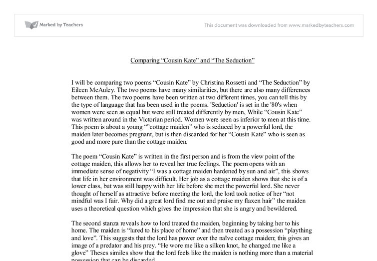 "cousin kate poem essay Home free essays ""cousin kate"" and ""the seduction  whereas she perceives her cousin as wealthy and happy 'you sit in gold and sing'  the poem is ."