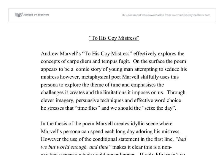 living by carpe diem in the poem to his coy mistress by andrew marvell To his coy mistress, probably marvell's best-known poem, appears on the surface to be another of the popular renaissance carpe-diem poems  for andrew marvell.