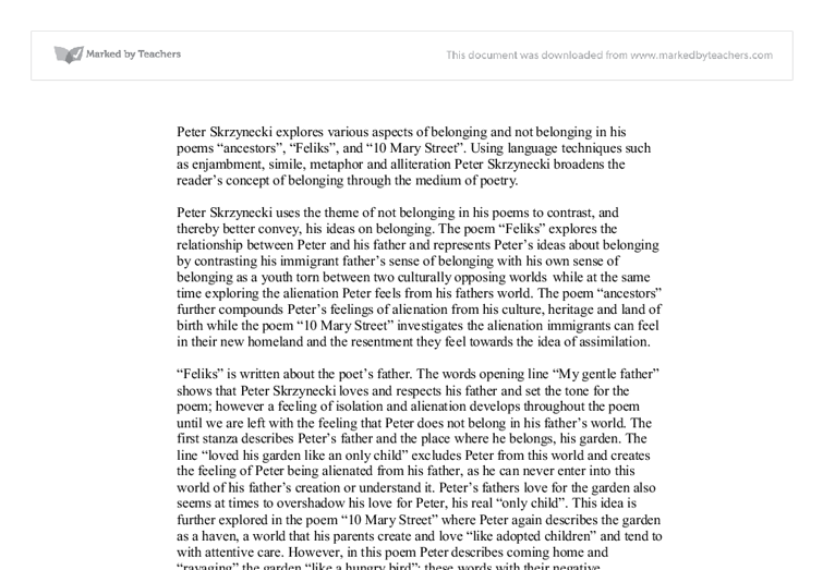 essay on belonging skrzynecki Adv english peter skrzynecki essay how has your understanding of the concept of belonging been shaped by the representation of relationships and events that you have.