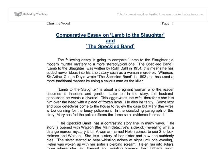 the speckled band 19 essay Free essay: murder mysteries - compare lamb to the slaughter and the speckled band murder mysteries all have a similar plot consisting of a body, a motive.
