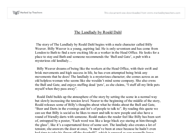 essay on the landlady Free essay: next, dahl moved onto the entry and bedroom setting to give hints to the events to come the bed had a hot water bottle in it this was meant to.