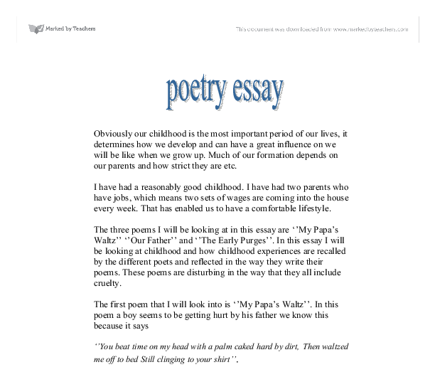 "my papa s waltz essay example ""those winter sundays,"" robert hayden and ""my papa's waltz,"" theodore roethke describe the emotional and personal relationship between the son and their father."
