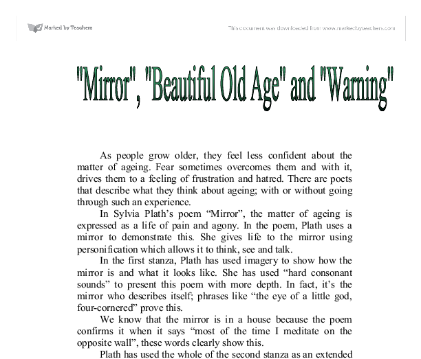 sylvia plaths poem mirror A reflection in sylvia plath's mirror amanda l wilson eng:125 introduction to literature professor lyndsey lefebvre november 18, 2013 a reflection in sylvia plath's mirror sylvia plath's poem mirror (1963) is evocative, provocative, and expressive.