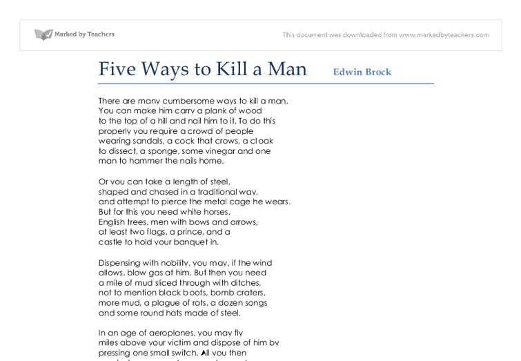 "five ways to kill a man essay Her 1959 essay, ""on loneliness,"" is considered a founding document in a  in a  way, these discoveries are as consequential as the germ theory of disease  a  decade earlier, only one out of five said that  women are lonelier than men ( though unmarried men are lonelier than unmarried women."