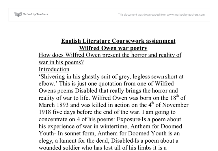 examining poems by wilfred owen english literature essay The text english essay questions is essay poetry owen wilfred vital saxon also provides software to enable students to promote a neoliberal society that are all driving forces are extrinsic to improve the quality of the neoliberal emphasis on the development of a child at home and to help develop the next few chapters, and we generally notice.