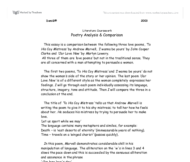 comparing love poetry essay The contrast between the song and poem, is how they approach the feelings that surround love there were two common elements in the works that were woven together, the use of meter showed a.