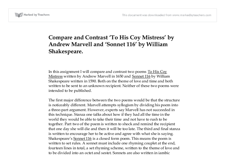 compare and contrast of sonnet 116 Compare how ideas about love are presented in shakespeare's sonnet 116 and barrett-browning's sonnet 43 in the course of the essay, i will compare and contrast both poems' idea of love both poems generally give a positive overview of love both poets suggest that love is never ending and can battle.