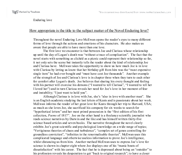 enduring love essay notes Essay about the effectiveness of chapter one of enduring love by ian mcewan - the effectiveness of chapter one of enduring love by ian mcewan in a novel the opening chapter has to be effective in order to keep the reader interested and to keep them reading on until the very end.