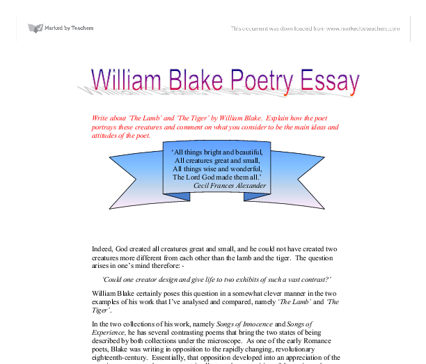 essay william blake tyger The lamb and the tyger, by william blake (william blake's the tyger vs th essay by  essayswap contributor poem analysis poem by william when i read the poem.