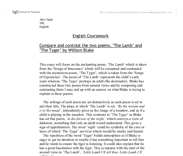 tyger anthology poem essay Essay the tyger analysis an incomprehensible mystery william blake's the tyger, in my opinion, is an intriguing poem that looks at the idea of how god is a mystery and how humanity is at a loss to fully understand his creations by contemplating the forging of a beautiful yet ferocious tiger.
