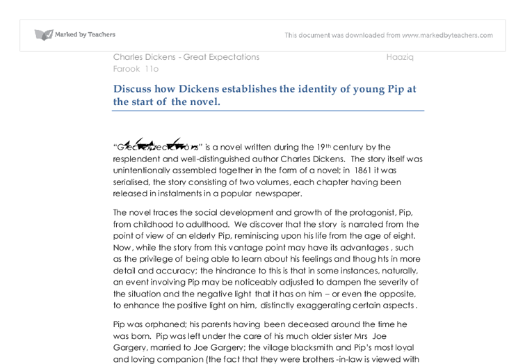 discuss how dickens establishes the identity of young pip at the start of the novel essay Coursework great - expectations at the start of dickens, great expectations it's unusual and eye catching, this is because pip's a small little boy wondering 1237 words 5 pages.