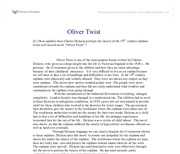oliver twist and charles dickens essay Charles dickens' oliver twist the novel oliver twist is a criticism of the cruelty that children and poor people suffered at the hands of 19th century society.