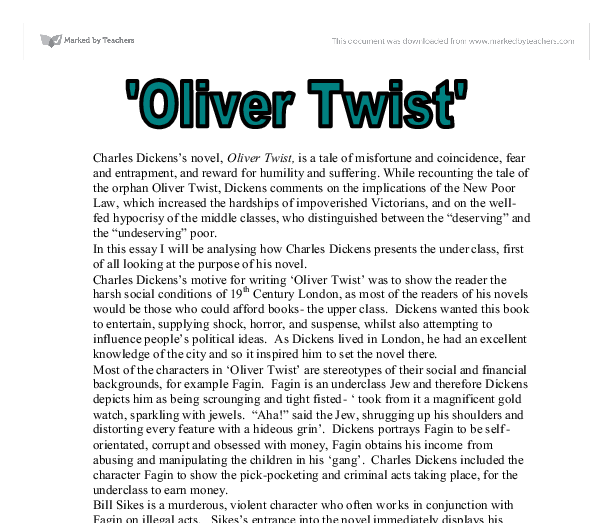critical essays oliver twist Oliver twist (1837-39), which represents a radical change in dickens's themes, is his first novel to carry a social commentary similar to that contained in the subsequent condition-of-england hard times is more than any other of his condition-of-england novels influenced by carlyle's social criticism.