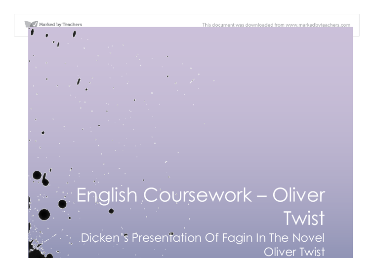 oliver twist coursework help Plot summary oliver twist is the story of a young orphan, oliver, and his  attempts to stay good in a society that refuses to help oliver is born in a  workhouse,.