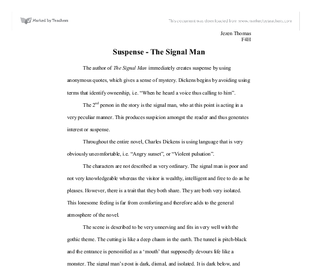 suspense the signal man essay The signalman - charles dickens the signalman  to change that signal,  i should have set this man down as one of the safest of men to be employed in that.